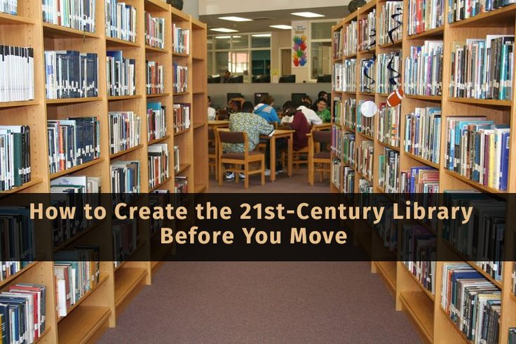 How to Create the 21st-Century Library Before You Move  #Librarymovers, #corporatemovingservices, #localmovers, #militarymovers, #localmovingcompany, #RelocationcompaniesNJ, #localmovingcompany, #schoolmovers, #librarymovers, #localmovers, #MilitarymoversNJ