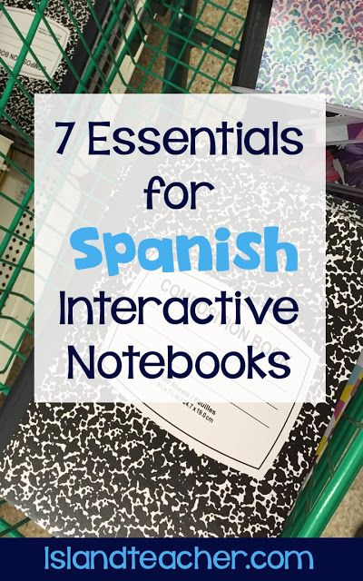 7 Essentials for Spanish (or ANY) Interactive Notebooks. Details on what materials you need to start Spanish Interactive Notebooks. Includes link to free covers and sample templates.