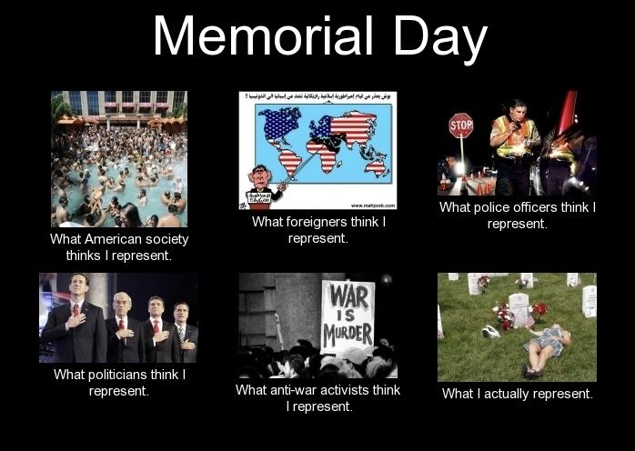 27 Memorial Day Memes For Facebook Funny Pictures Photos 2020 Updated Memorial Day Meme Memorial Day Thank You Memorial Day Pictures