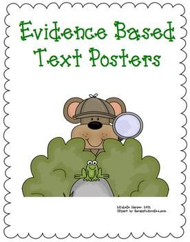 Evidence Based Text Posters-teaching kids to cite evidence from text $