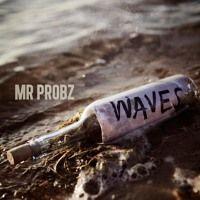 Mr. Probz - Waves (DJ Maksy Rumba Remix 24bpm) by DJ Maksy (Official) on SoundCloud