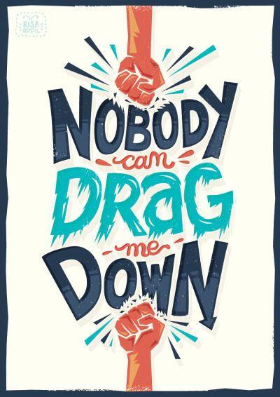nobody can drag me down                                                                                                                                                                                 Más
