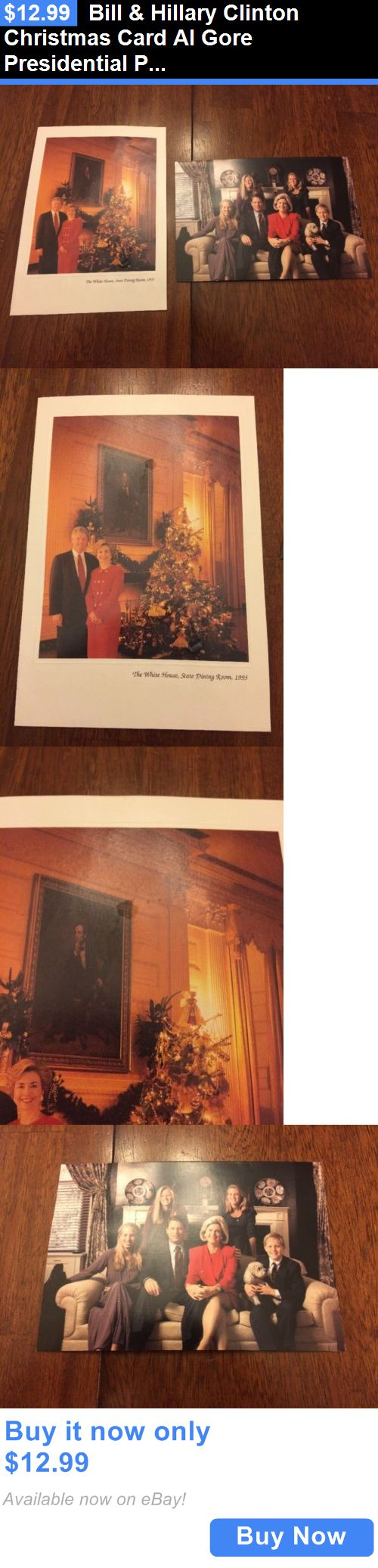 Bill Clinton: Bill And Hillary Clinton Christmas Card Al Gore Presidential President White House BUY IT NOW ONLY: $12.99