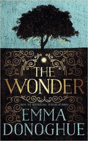 The wonder by Emma Donoghue