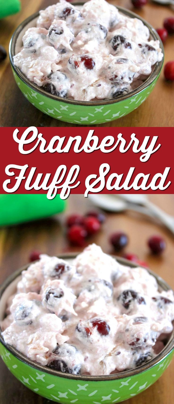Cranberry Fluff Salad Recipe - Perfect holiday side dish or dessert