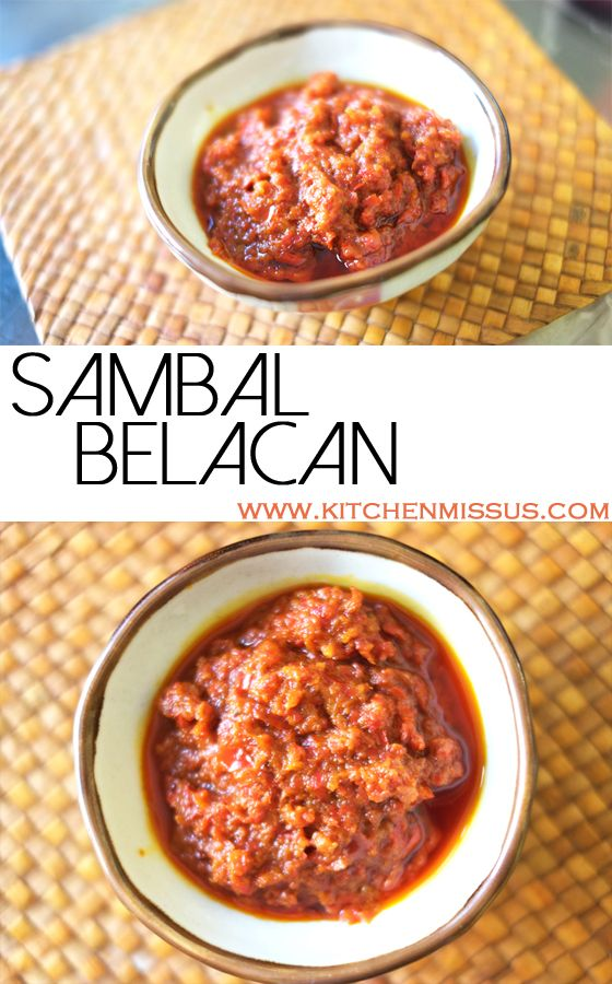 A must-have in any spicy-foods-lover's kitchen, this Sambal Belacan will blow your mind! Great on its own or in a quick stirfry.   #kitchenmissus