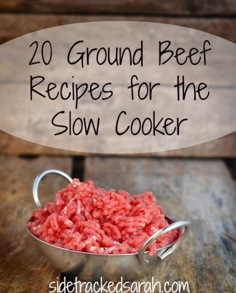 20 Ground Beef Slow Cooker Crockpot Recipes! You'll find awesome recipes that you can fix and forget in the slowcooker!