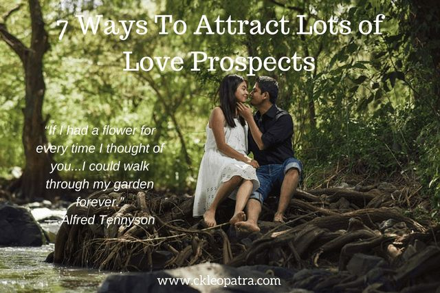 7 Ways To Attract Lots of Love Prospects