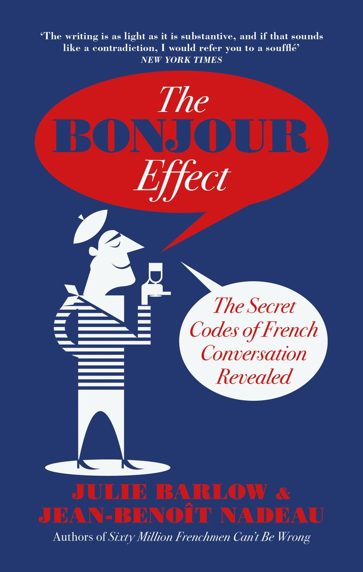 The Bonjour Effect  Julie Barlow & Jeanbeno�t Nadeau Win A Copy By