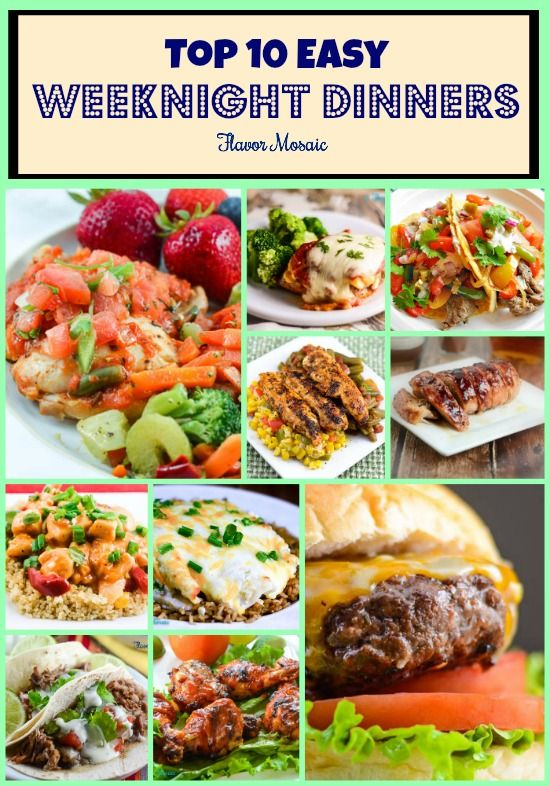 Top 10 Easy Weeknight Dinners | Easy weeknight dinners, Dinners and Easy delicious recipes