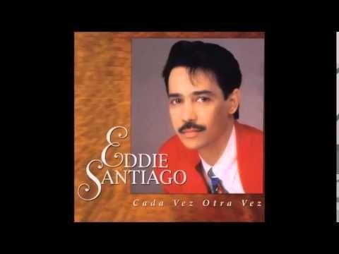 Eddie Santiago,tu me haces falta - YouTube