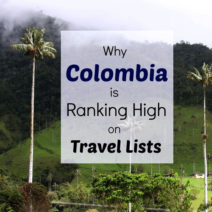 Colombia is the must-see destination  in 2017