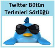 Yeni Twitter Sözlüğü http://www.seomektebi.com/2014/06/yeni-twitter-sozlugu.html Twitter kullanıcıların maksimum 140 yazı karakteri ile,düşüncelerini,haber ve bilgilerini yazı resim veya video ile paylaştıkları bir platformdur.Peki Twitter üzerinde kullanılan terimler nelerdir?