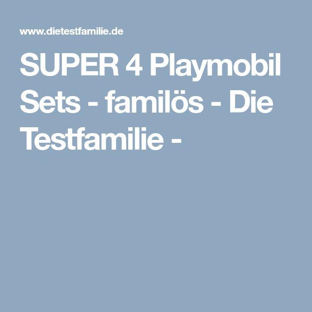 SUPER 4 Playmobil Sets - familös - Die Testfamilie -