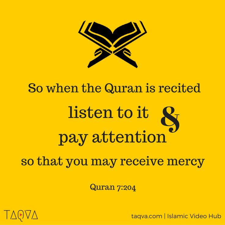 """""""So when the Quran is recited, listen to it and pay attention so that you may receive #mercy."""" #Quran 7:204 #Islam #IslamicReminder #IslamicQuote #QuranicQuote #QuranicVerse #peace #guidance #blessing #miracle"""