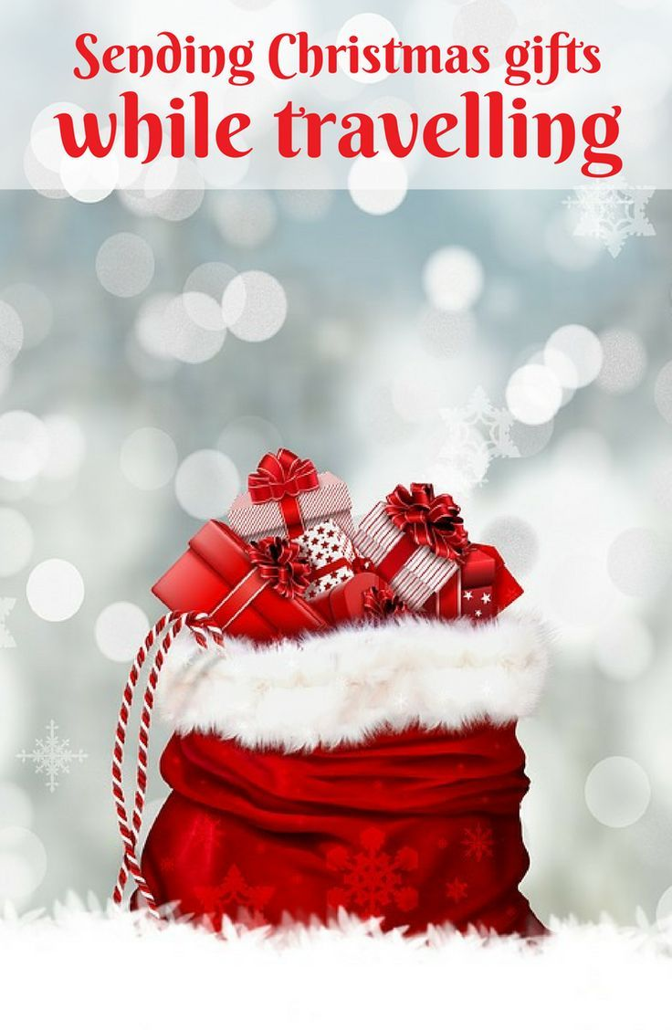 Send Christmas gifts while travelling & ideas   Travel Guides ...