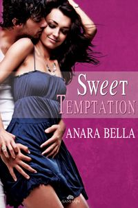 Sweet Temptation by Anara Bella ~ Three sexy hunks brought down by sweet temptation. Suddenly, 'resistance is futile' has a whole new meaning…
