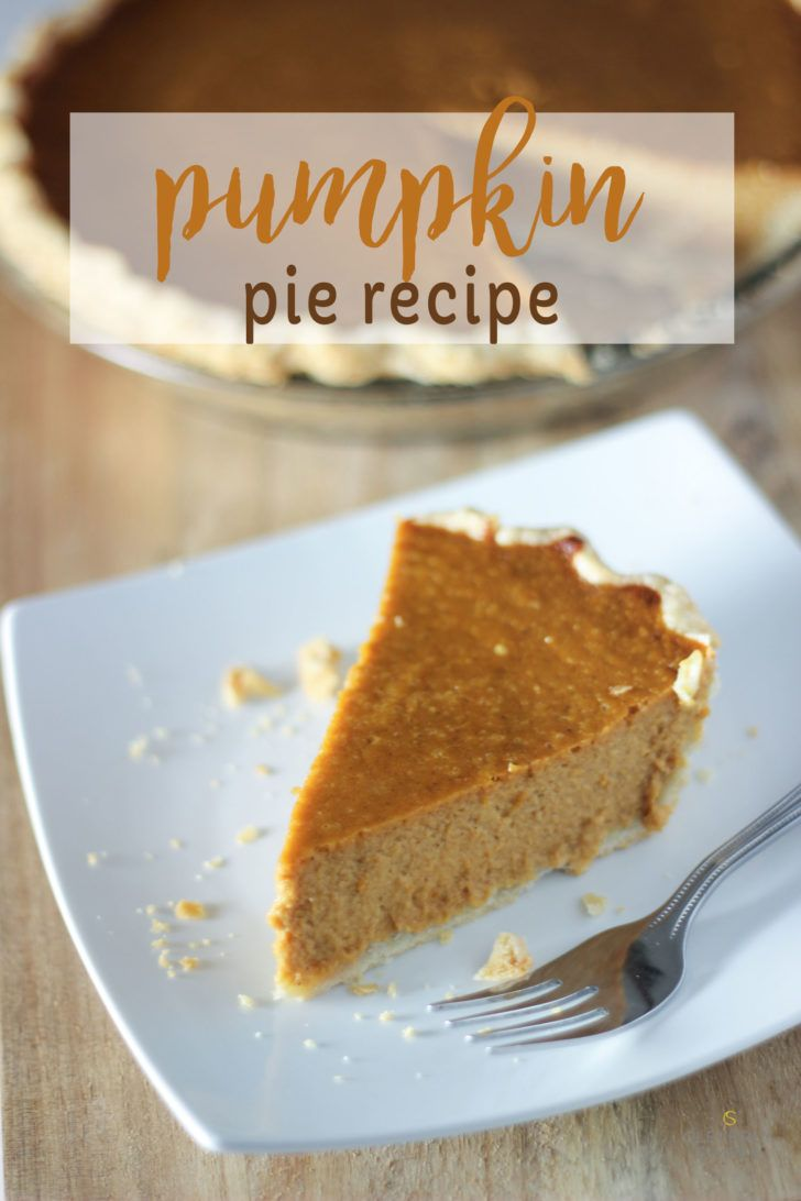 Easy homemade pumpkin pie recipe from scratch.  It's the best using Libby's pumpkin, evaporated milk and pumpkin pie spice.