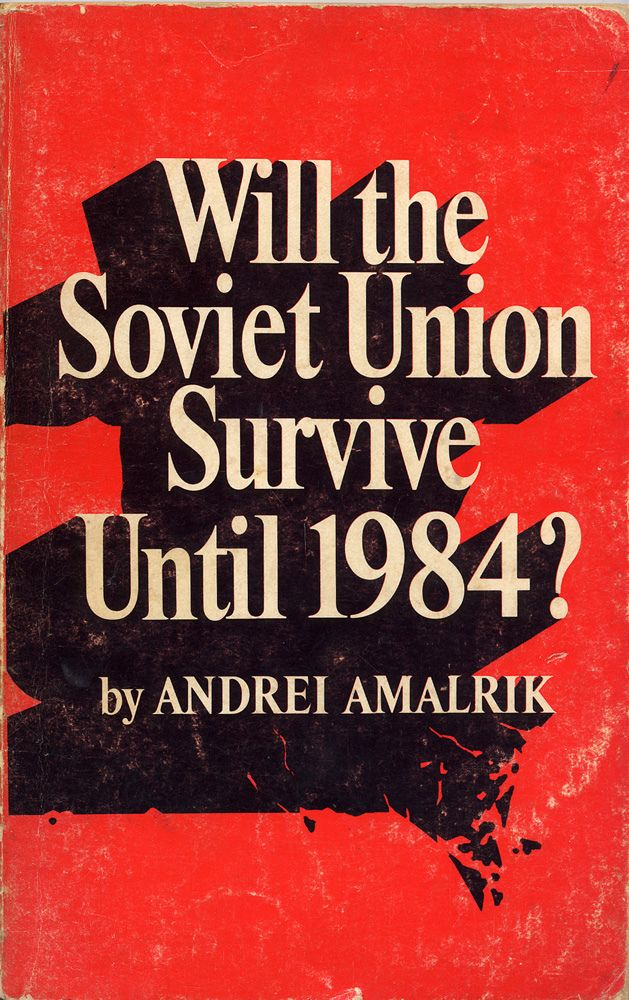 Will the Soviet Union Survive Until 1984? book cover 1970