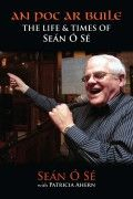 An Poc Ar Buile – The Life & Times of Seán Ó Sé by Seán Ó Sé with Patricia Ahern