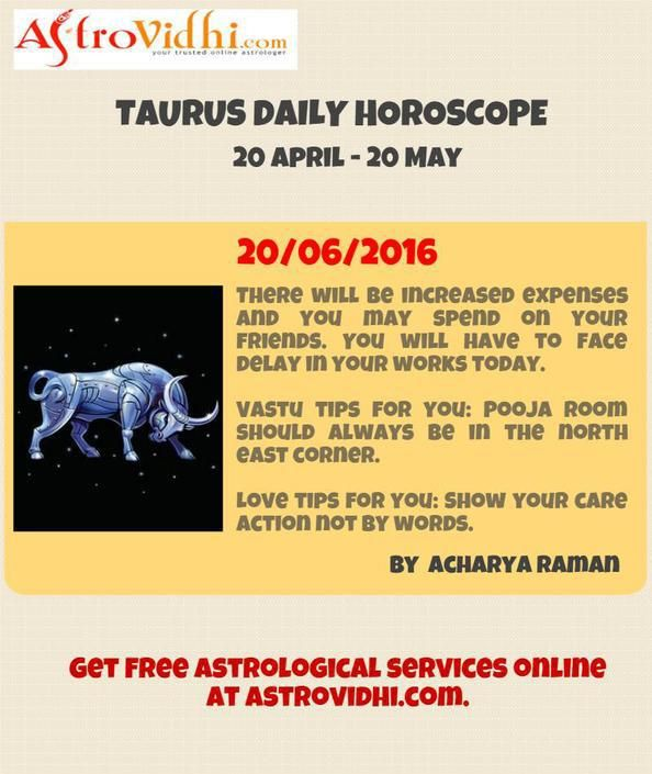 Check your Taurus Daily Horoscope (20/06/2016).Read your daily horoscope online Hindi/English at AstroVidhi.com.  #taurus #daily_horoscope