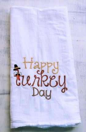 Monogrammed kitchen dish towel, Happy Turkey Day for Thanksgiving