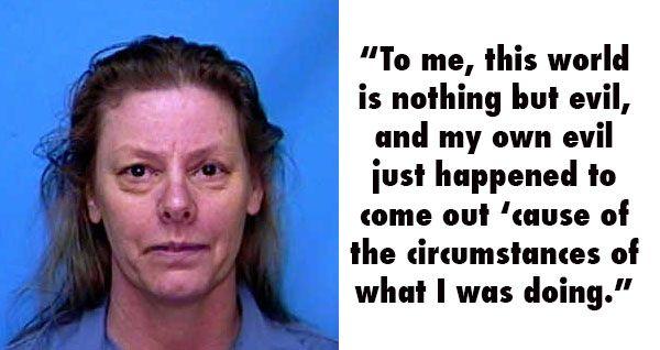 Aileen Wuornos Serial Killer Quotes