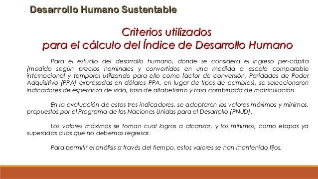 Desarrollo Humano SustentableDesarrollo Humano Sustentable Criterios utilizadosCriterios utilizados para el cálculo del Ín...