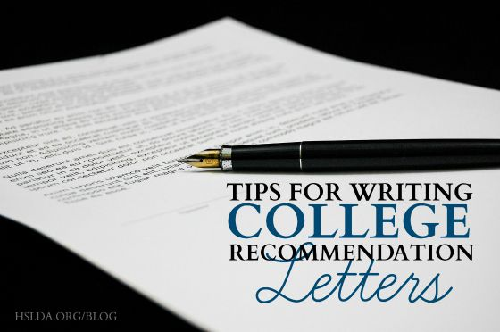 Tips for Writing College Recommendation Letters | HSLDA