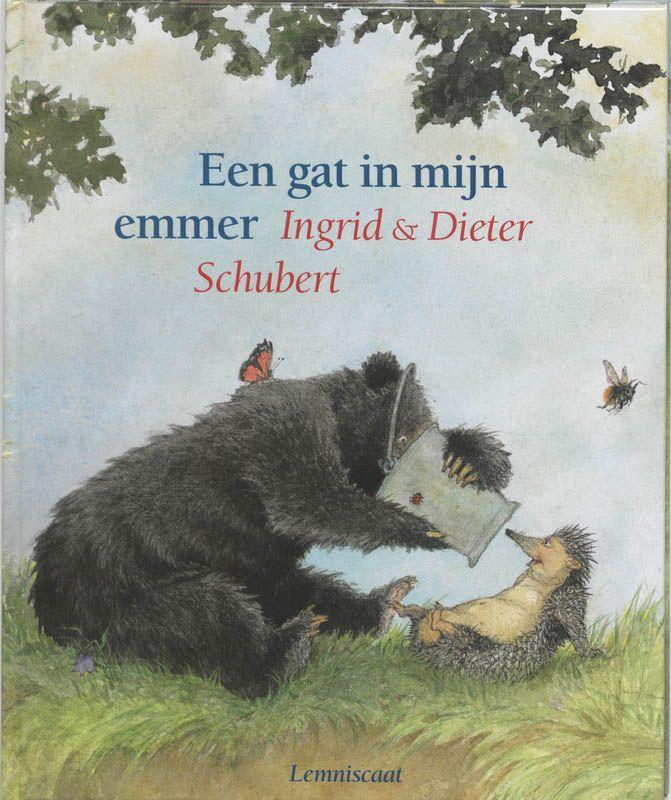 #Kerntitels Kinderboekenweek 2015 : Groep 1 & 2: Een gat in mijn emmer van I. en D. Schubert