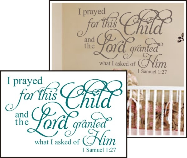 Order for kids. Maybe put in frame instead of on wall so it can be used in different rooms over time. Maybe hang in a place with room on either side for a pic of the kids? Fits with meaning of Elliana (God has answered) but is true for both kids.