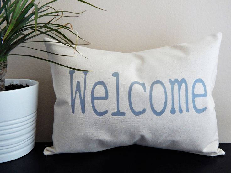 A personal favorite from my Etsy shop https://www.etsy.com/listing/551263423/welcome-throw-pillow-entryway-pillow