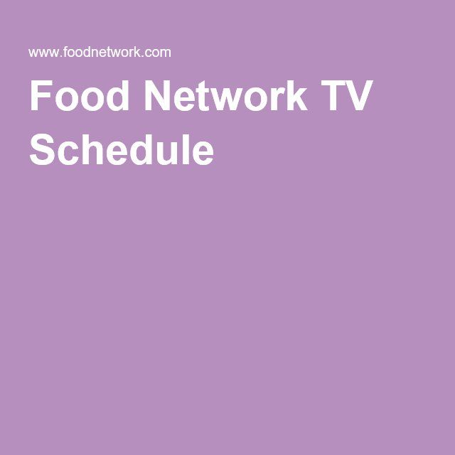 Food Network TV Schedule