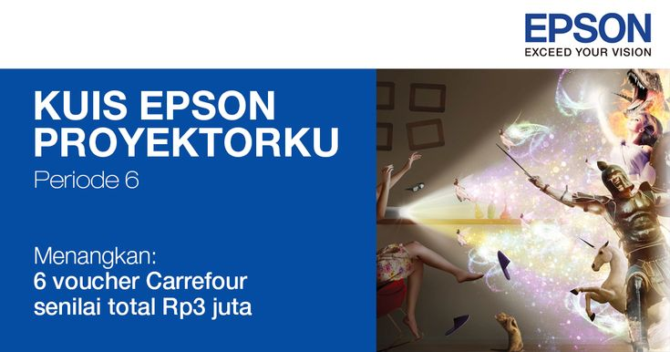 Tes pengetahuanmu ttg #proyektor Epson di #kuis #EpsonProyektorku, menangkan voucher Carrefour senilai total Rp3 juta.