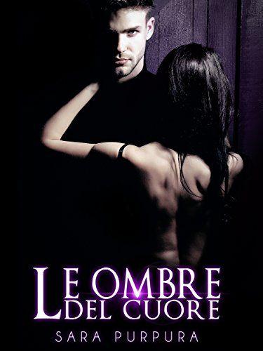 Le ombre del cuore (Trilogia Buio & Luce Vol. 3) di Sara ... https://www.amazon.it/dp/B01EEJ9XG4/ref=cm_sw_r_pi_dp_x_tie3ybJBY3WCB