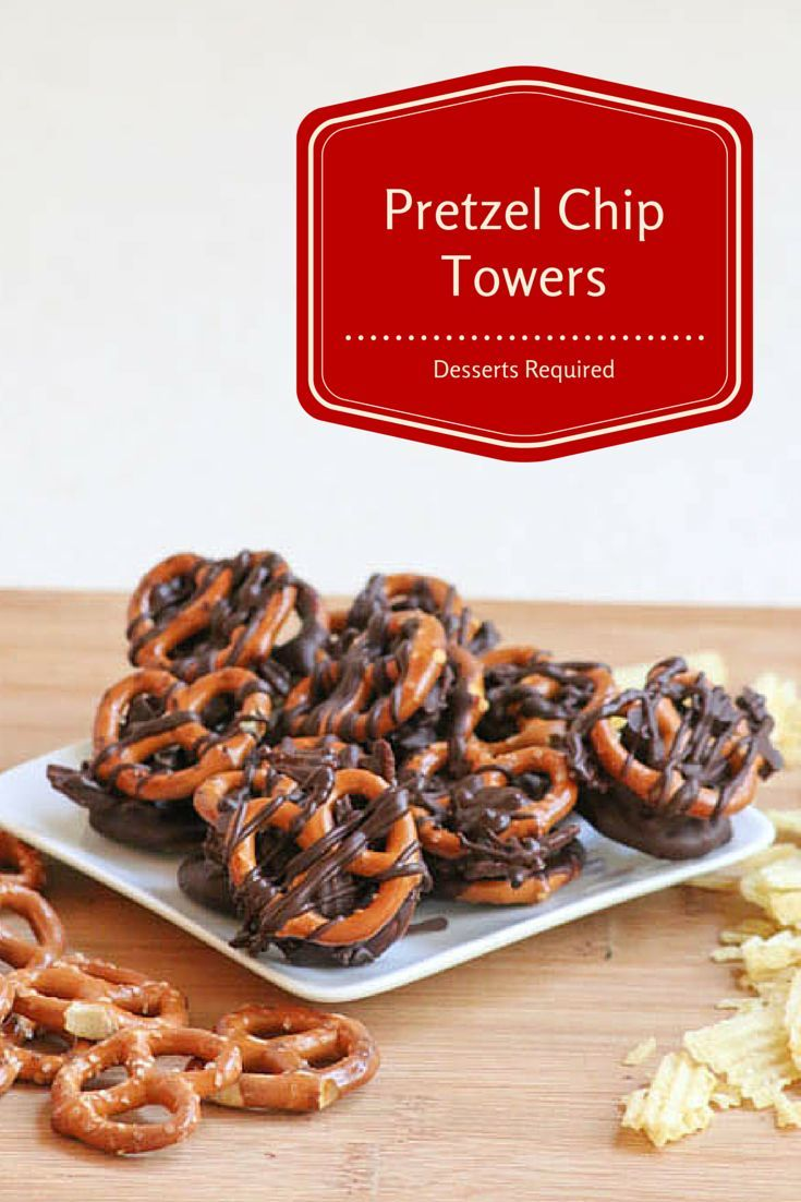 Chocolate Covered Pretzels meet Chocolate Covered Potato Chips to create Desserts Required's Pretzel Chip Towers. Two loves combined into one fun treat.