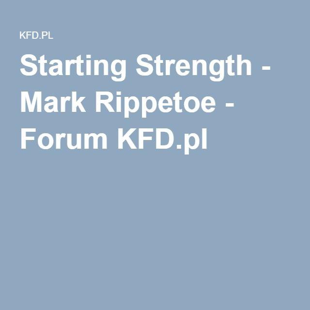 Starting Strength - Mark Rippetoe - Forum KFD.pl