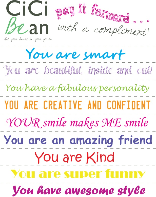 Pay It Forward Week - compliment printable   CiCi Bean   www.letyourheartbeyourguide.blogspot.ca