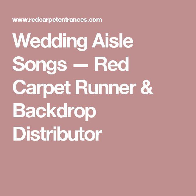 25 Best Ideas About Wedding Aisle Songs On Pinterest
