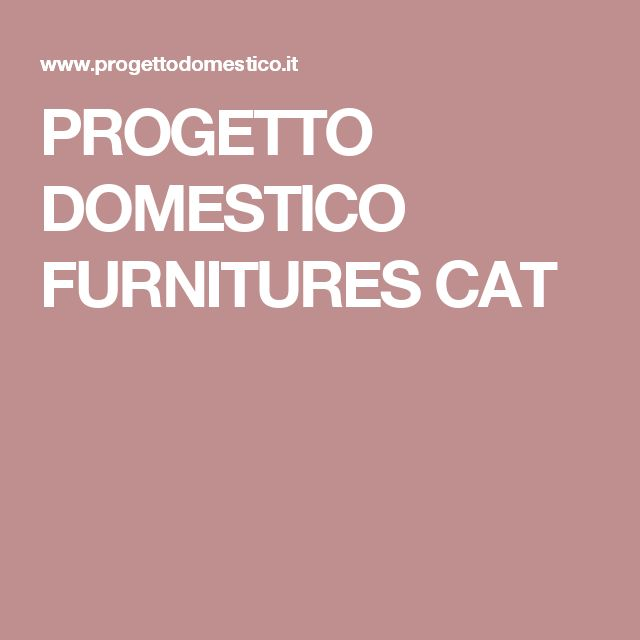 PROGETTO DOMESTICO FURNITURES CAT