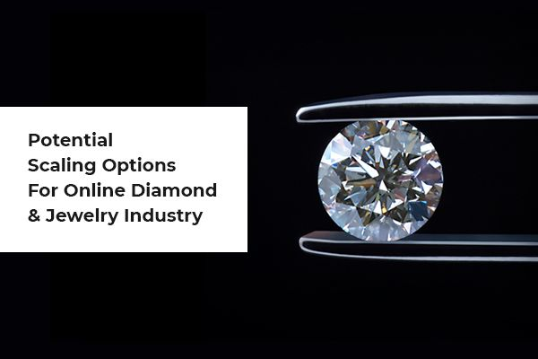 Online Diamond And Jewelry Industry Solutions Integrations And Potential Scaling Options In 2020 Jewelry Business Jewelry Retailers Custom Ring Designs