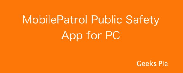 MobilePatrol is public safety app developed in coordination with law enforcement agencies. Download MobilePatrol for PC using Bluestacks Android emulator.