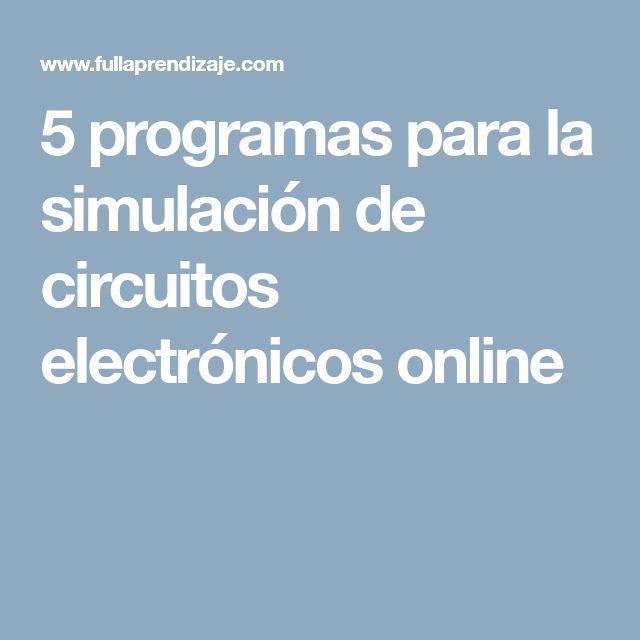 5 programas para la simulación de circuitos electrónicos online