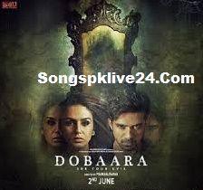 Songspk Dobara–See Your Evil Bollywood Movie Mr-jatt AllSongs Mp3 Free Download Dobaara Songs, Dobaara Movie Songs, Dobaara Songs Download, Dobaara Audio Songs Download, Download Dobaara M…