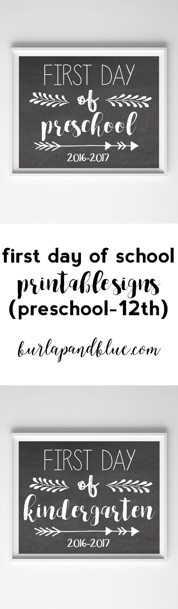 first day of school printable chalkboard signs-preschool through 12th grade available.