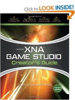 Microsoft XNA Game Studio Creators Guide: An Introduction to XNA Game Programming by Stephen Cawood. $0.01. Publisher: McGraw-Hill Osborne Media; 1 edition (June 25, 2007). Author: Stephen Cawood. Publication: June 25, 2007. Edition - 1