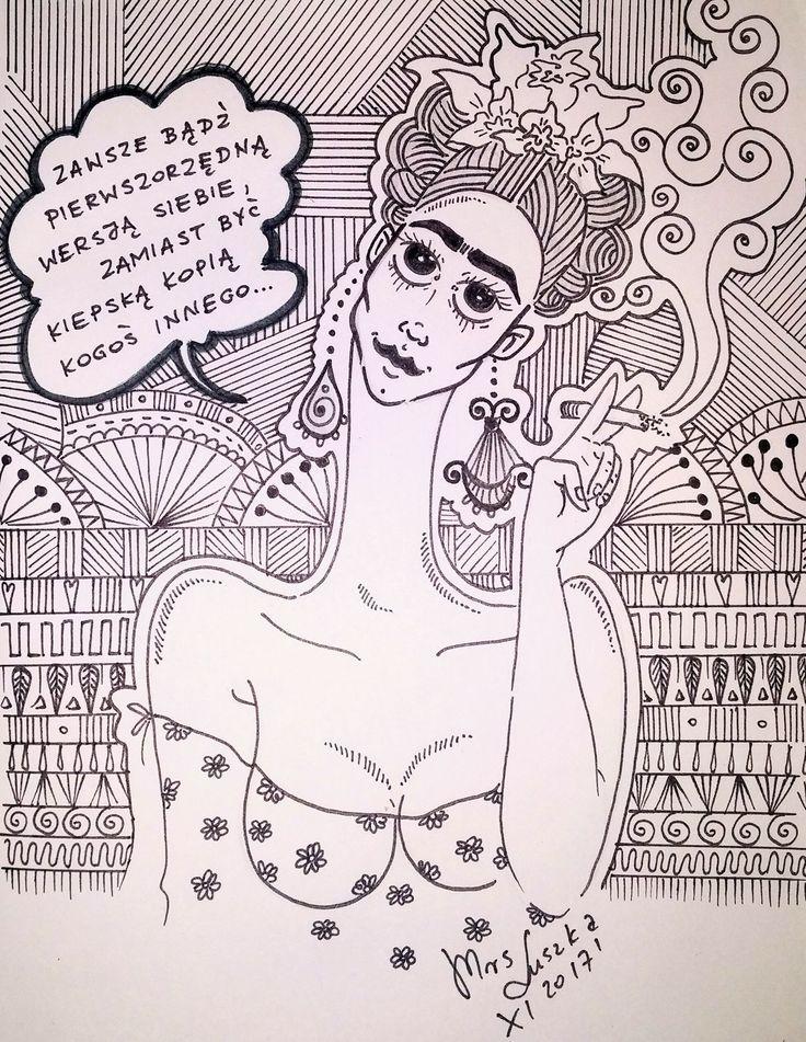 #cytaty #doodleart #doodlestyle #doodleartenthusiast #womaninart #fridakahlo #fridakahloinspiresme