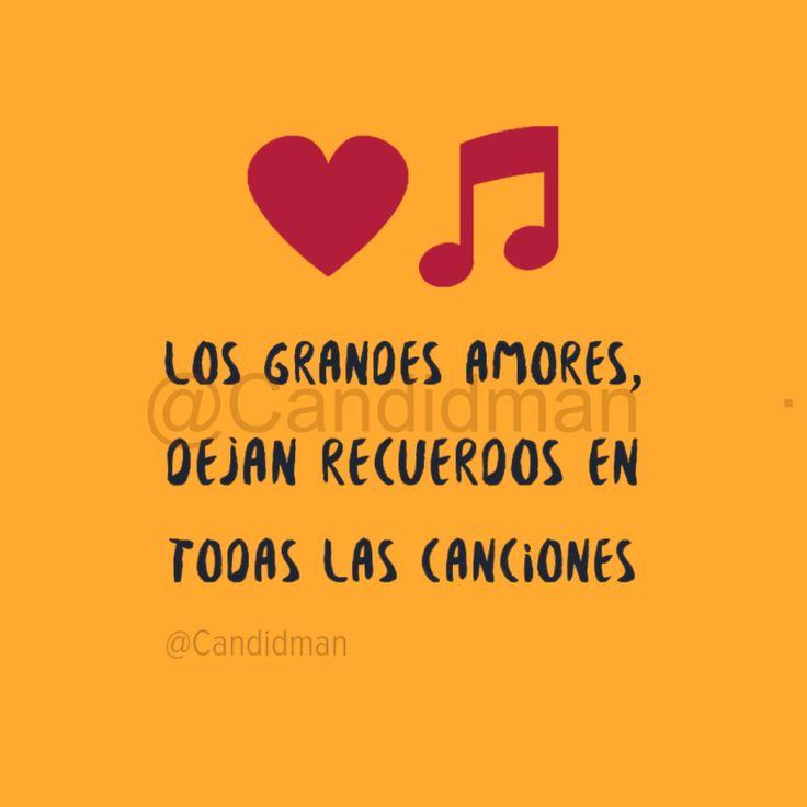 """""""Los grandes amores, dejan recuerdos en todas las canciones"""". – @Candidman #Candidman #Frases #Reflexion #Amor #Recuerdos #Canciones #Musica #Instagram #Corazon #ClaveSol"""
