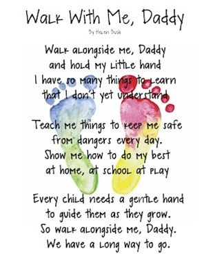 Walk With Me, Daddy poem keepsake  #Fathers day - Click image to find more Kids Pinterest pins