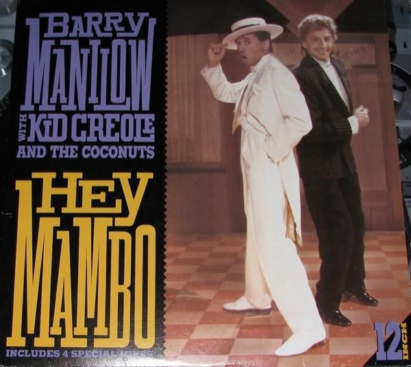 Barry Manilow With Kid Creole And The Coconuts ‎* Hey Mambo
